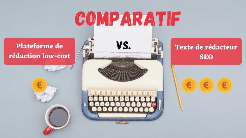 Comparatif texte low-cost et article de rédacteur freelance SEO : comparaison du coût et de la qualité par l'agence de rédaction Koïné Rédaction
