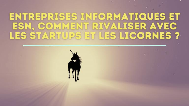 Read more about the article Comment communiquer quand on est une ESN à l'ère des licornes ?