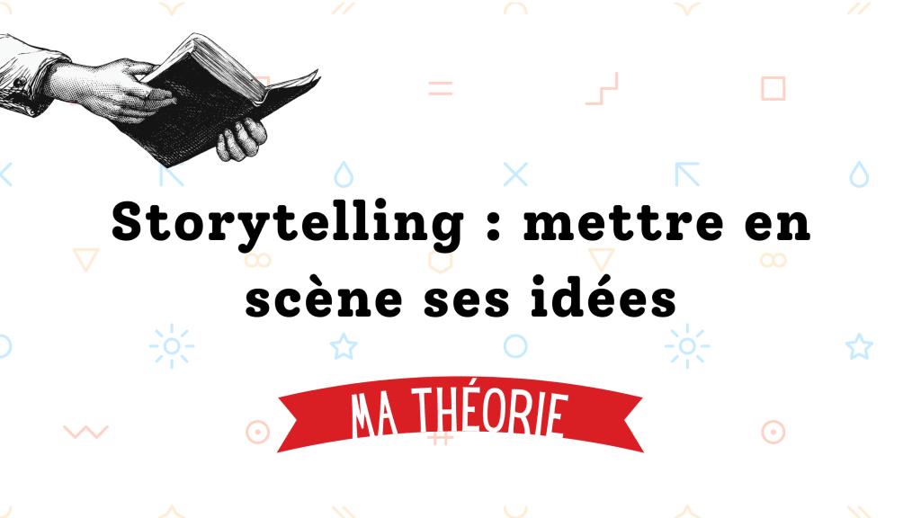 Définition du storytelling, agencement des idées pour le style du rédacteur web - blog agence Koïné Rédaction Paris